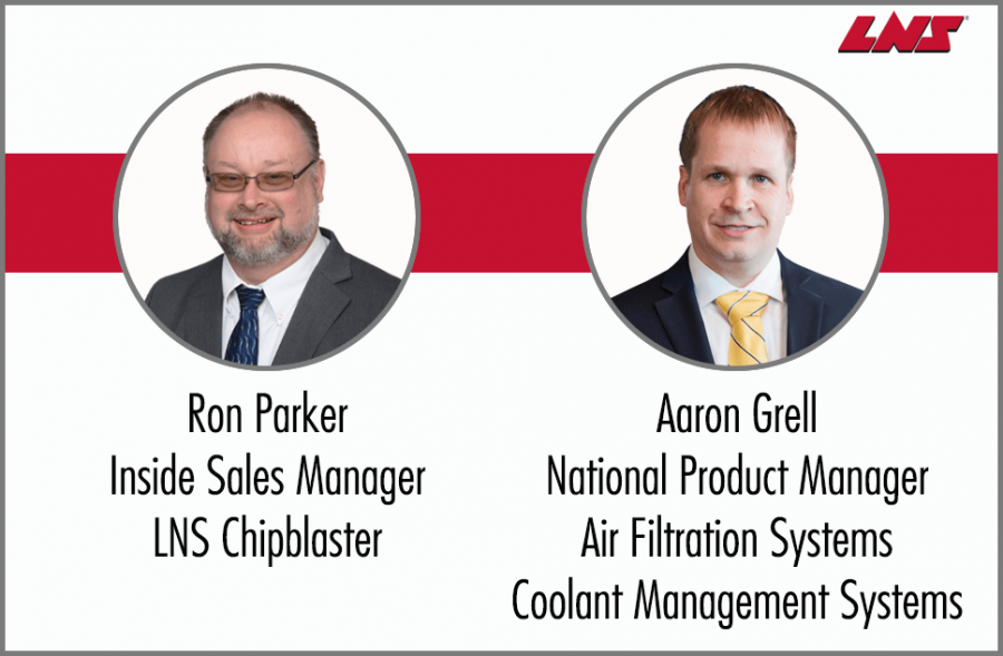 Personnel Moves Enhance Customer Support for LNS Coolant Management & Air Filtration Systems